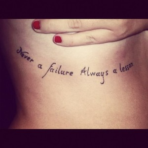 Failure and lesson quote tattoo