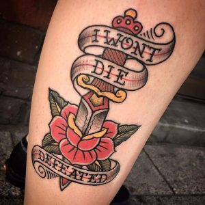 I Wont Die Defeated Dagger and 2D Rose Tattoo